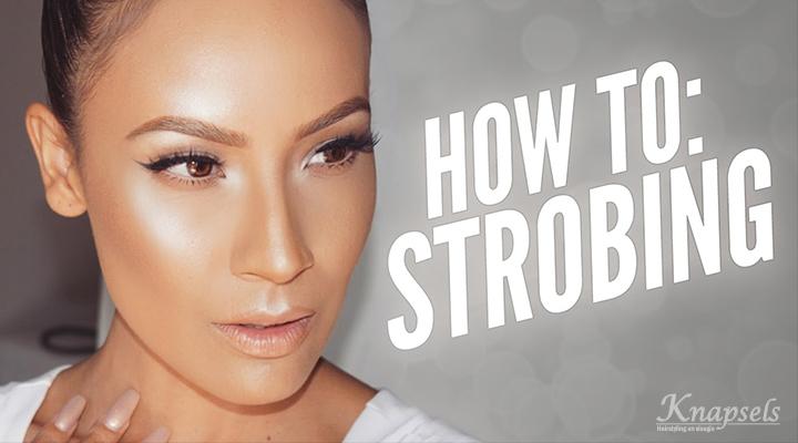 Trends: Strobing dé nieuwe make-up techniek
